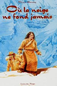 Olivier Ferra et  Sanchez - Où la neige ne fond jamais Tome 1 : .