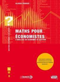 Olivier Ferrier - Maths pour économistes - L'analyse en économie et gestion.
