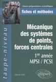 Olivier Fiat - Mécanique des systèmes de points, forces centrales - 1e Année MPSI/PCSI.