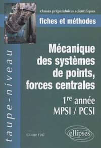 Mécanique des systèmes de points, forces centrales- 1e Année MPSI/PCSI - Olivier Fiat |