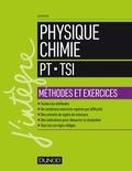 Olivier Fiat - Physique-Chimie - PT-TSI - Méthodes et exercices.