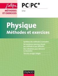 Olivier Fiat - Physique PC/PC* - Méthodes et exercices.