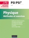 Olivier Fiat - Physique PSI PSI* - Méthodes et exercices.