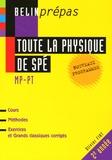 Olivier Fiat - Toute la physique de Spé MP/PT.