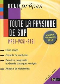 Olivier Fiat - Toute la physique de SUP - MPSI-PCSI-PTSI.