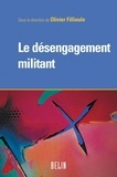 Olivier Fillieule et Michel Offerlé - Le désengagement militant.