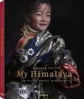 Olivier Föllmi - My Himalaya - 40 ans parmi les Bouddhistes.
