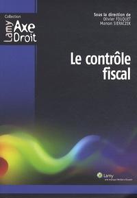 Olivier Fouquet et Manon Sieraczek - Le contrôle fiscal.