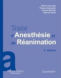 Olivier Fourcade et Thomas Geeraerts - Traité d'anesthésie et de réanimation.