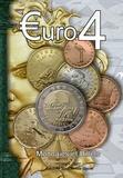 Olivier Fournier et Michel Prieur - Euro 4 - Monnaies et billets 1999-2007.
