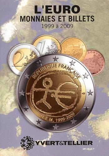 Olivier Fournier et Michel Prieur - Euro 5 - Monnaies et billets 1999-2009.