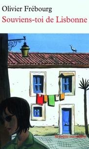 Olivier Frébourg - Souviens-toi de Lisbonne.
