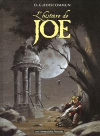 Olivier-G Boiscommun - L'histoire de Joe.