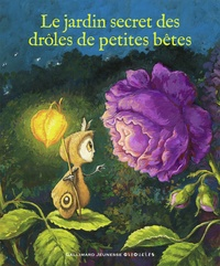 Olivier Gabet - Le jardin secret des drôles de petites bêtes.