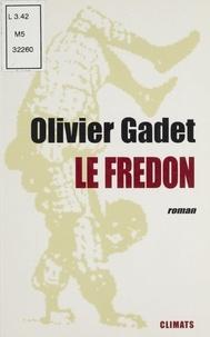 Olivier Gadet - Le fredon.