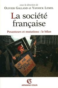 Olivier Galland et Yannick Lemel - La société française - Pesanteur et mutation : le bilan.