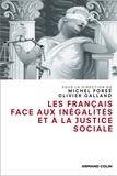Olivier Galland et Michel Forsé - Les Français face aux inégalités et à la justice sociale.