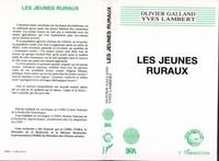 Olivier Galland et  Lambert - Les jeunes ruraux.