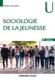 Olivier Galland - Sociologie de la jeunesse - 6e éd..