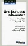 Olivier Galland et Bernard Roudet - Une jeunesse différente ? - Les valeurs des jeunes Français depuis 30 ans.