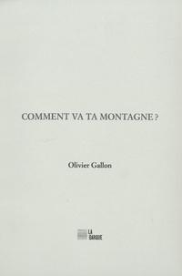 Olivier Gallon - Comment va ta montagne ?.