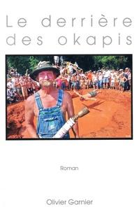 Olivier Garnier - Le derrière des okapis.