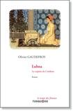 Olivier Gaudefroy - Lubna La copiste de Cordoue.