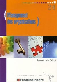 Olivier Gauthier et Valérie Guillard - Management des organisations Tle STG.