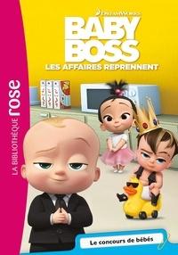Olivier Gay - Baby Boss, Les affaires reprennent Tome 3 : Le concours de bébés.