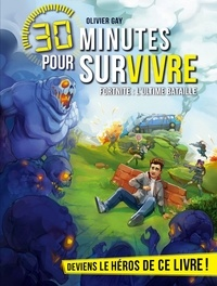 Olivier Gay - Fortnite : l'ultime bataille - 30 minutes pour survivre - tome 11.
