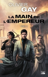 Amazon livres télécharger l'audio La main de l'empereur Tome 2 in French 9791028102890 DJVU FB2 MOBI