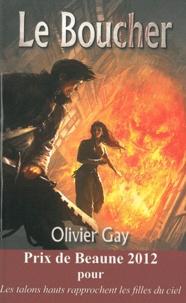 Olivier Gay - Le boucher.
