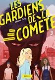 Olivier Gay - Les gardiens de la comète - Tous contre l'imposteur.