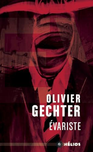 Olivier Gechter - Evariste.