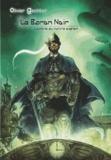 Olivier Gechter - Le baron noir - L'ombre du maitre espion.
