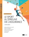 Olivier Georges - Le sport à l'épreuve de l'assurance - Responsabilité.