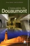Olivier Gérard et Jean-Luc Kaluzko - L'ossuaire de Douaumont.