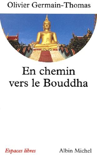 En chemin vers le Bouddha