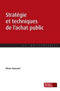 Ebook txt téléchargement gratuit Stratégie et techniques de l'achat public iBook FB2 par Olivier Giannoni 9782701320625