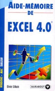 Olivier Gilkain - Aide-mémoire de Excel 4.0.