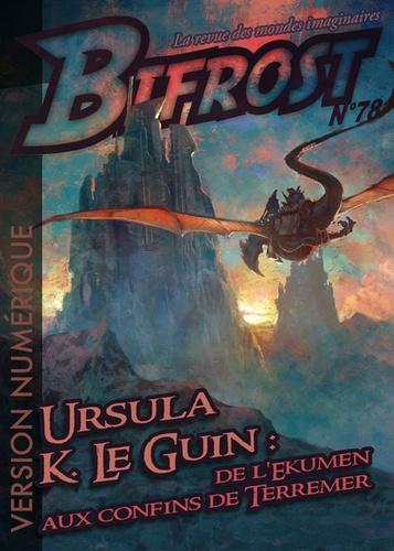 Bifrost N° 78 Ursula K. Le Guin : de l'Ekumen aux confins de Terremer