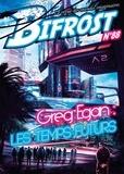 Olivier Girard - Bifrost N° 88 : Greg Egan : les temps futurs.