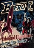 Olivier Girard - Bifrost N° 90 : Edmond Hamilton - Le roi des étoiles.