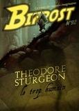 Olivier Girard - Bifrost N° 92, octobre 2018 : Theodore Sturgeon - Le trop humain.