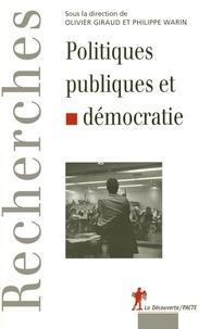 Olivier Giraud et Philippe Warin - Politiques publiques et démocratie.