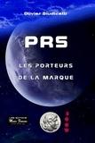 Olivier Giudicelli - PRS - Les porteurs de la marque.