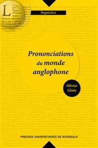 Olivier Glain - Prononciation du monde anglophone.