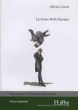 Olivier Goetz - Le geste Belle Epoque.
