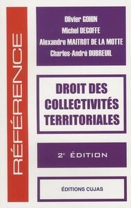 Olivier Gohin et Michel Degoffe - Droit des collectivités territoriales.