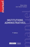 Olivier Gohin et Jean-Gabriel Sorbara - Institutions administratives.